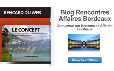 Web Event : Rencard du web et Rencontres d'affaires Bordeaux | Rencontres affaires bordeaux | Scoop.it