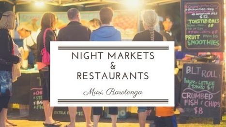 Night Market & Restaurants in Muri, Rarotonga | Romantic Tropical Vacations Cook Islands | Scoop.it
