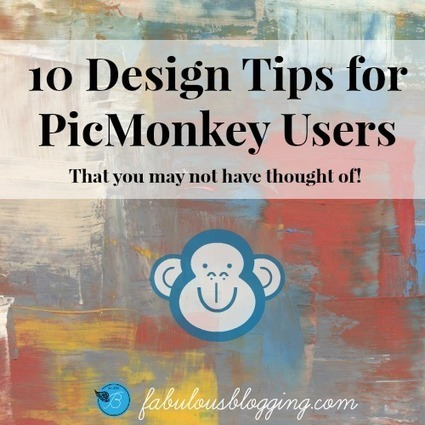 10 Design Tips Using PicMonkey That You Might Not Know About! | Social Media | Scoop.it
