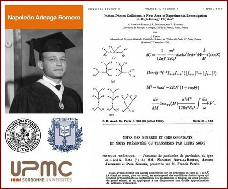 Napoleón Arteaga Romero, físico teórico venezolano, pionero en la teoría de la interacción fotón-fotón. Anotaciones para su semblanza | Proyecto VES . VES Project | Scoop.it