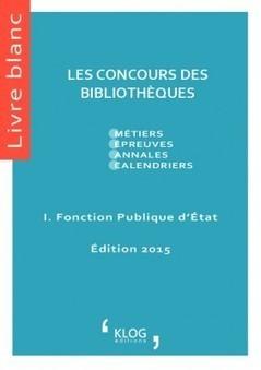 Les concours des Bibliothèques de la fonction publique d'État   Préparation aux concours   Scoop.it