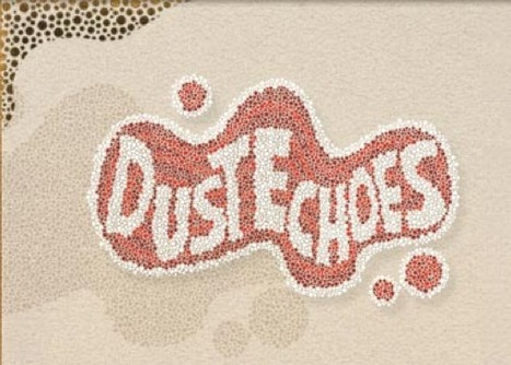 Dust Echoes | CCES1 • Changes in Their Lives, Both Past and Present. | Scoop.it