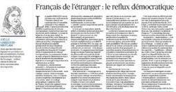 Français de l'étranger : le reflux démocratique (Le Figaro) | Joëlle Garriaud-Maylam - Sénateur des Français de l'étranger | Français à l'étranger : des élus, un ministère | Scoop.it