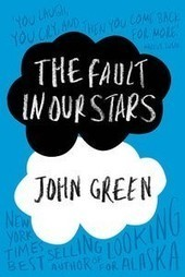 The Fault in Our Stars by John Green | Young Adult Fiction | Scoop.it