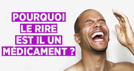 Pourquoi le rire est il un médicament ? | En Forme et en Santé | Scoop.it