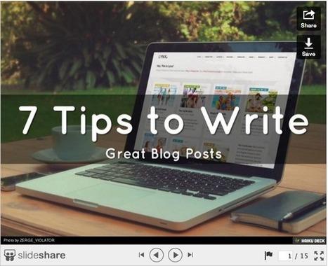 7 tips to write stellar blog posts   News   Scoop.it