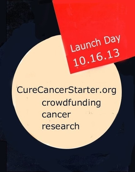 10.16.13 CureCancerStarter.org Launch Day Tomorrow | Curation Revolution | Scoop.it