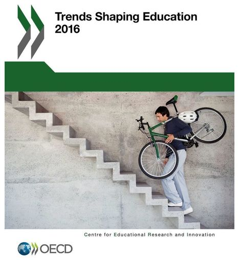 Trends Shaping Education 2016 | OECD READ edition | Educación flexible y abierta | Scoop.it