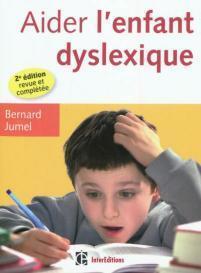 AIDER L'ENFANT DYSLEXIQUE par Jumel, Bernard | Somabec | ASH et information documentation | Scoop.it