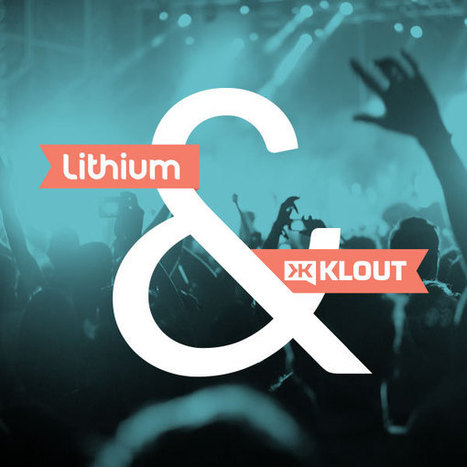 Lithium acquires Klout | Digital Lifestyle Technologies | Scoop.it
