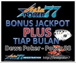 Asiapoker77 Bonus Jackpot Plus Tiap Bulan   Bisnis Indonesia   ituPoker.Com Agen Poker Online Indonesia Terpercaya   Scoop.it