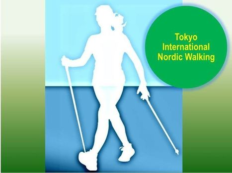 (2) Tokyo International Nordic Walking | Expat Life In Japan: | Scoop.it