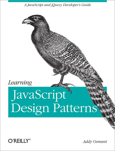Learning JavaScript Design Patterns | JavaScript for Line of Business Applications | Scoop.it