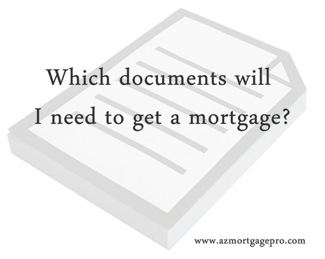 What documents are required to get a mortgage? | Arizona Mortgage Information | Scoop.it