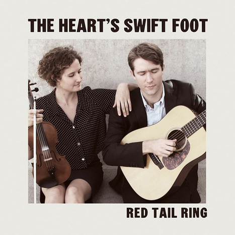 WNMC Favorites from 2013: Red Tail Ring- Heart's Swift Foot | WNMC Music | Scoop.it