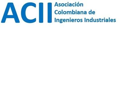 Nace la ACII Asociación Colombiana de Ingenieros Industriales | Systems thinking | Scoop.it