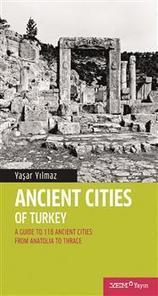 Turkey's ancient cities in a new guide book - Hurriyet Daily News | Archeology | Scoop.it