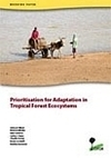 Prioritisation for Adaptation in Tropical Forest Ecosystems   CIFOR   adapting to climate change   Scoop.it