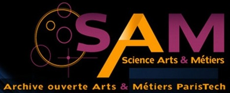 SAM, l'archive Open Access d'Arts et Métiers ParisTech - MyScienceNews | InfoDoc - Information Scientifique Technique | Scoop.it