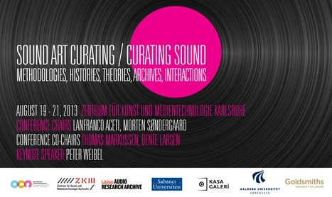 The second of the conference series titled Sound Curating will take place at ZKM - 19 > 21.08.2013 | Digital #MediaArt(s) Numérique(s) | Scoop.it
