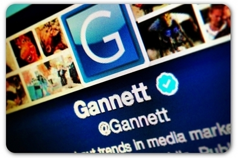 Gannett to employees: Assume all social media activity is public | Community Managers Unite | Scoop.it