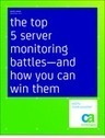 ITModelbook: The Top 5 Server Monitoring Battles | Data Tools, Data Infrastructure and IT Infrastructure | Scoop.it