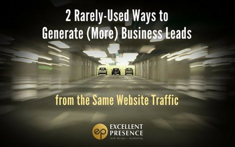 2 Rarely-Used Website Secrets to Generate Business Leads | Design, social media and web resources | Scoop.it