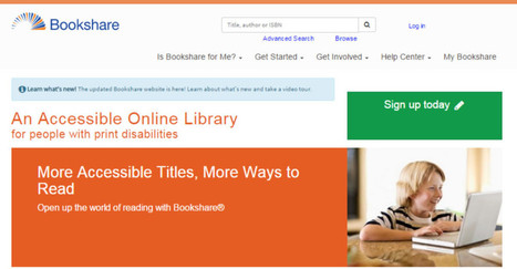 Bookshare's Updated Website Is Live and Helps You Do More! | Great Teachers + Ed Tech = Learning Success! | Scoop.it