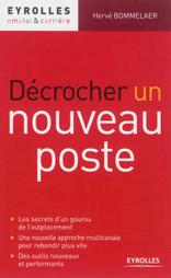 Décrocher un nouveau poste ? Suivez les conseils d'Hervé Bommelaer ! | Emploi | Scoop.it