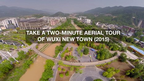 Aerial tour of Wuxi New Town - BBC News | TunstallGeog Development Gap and Superpowers  (A2 Edexcel, G3 WJEC, and A2 AQA)) | Scoop.it