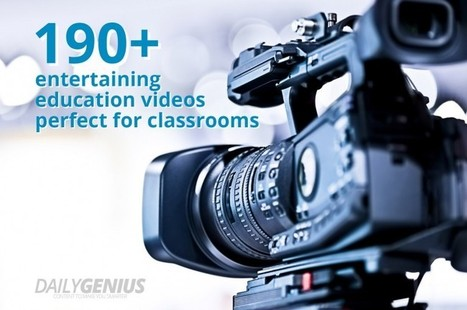 190+ entertaining education videos perfect for classrooms - Daily Genius | Purposeful Pedagogy | Scoop.it