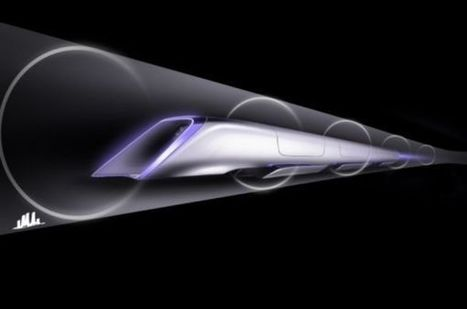 Hyperloop pods run on solar energy to transport you across cities at 1,220 km/h | DamnGeeky | Scoop.it
