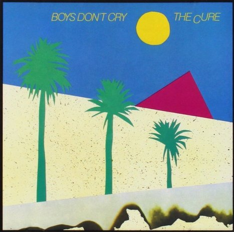 The Cure | Boys Don't Cry | SongsSmiths | Scoop.it