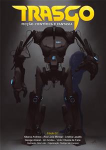 Editorial – Edição 02 | Trasgo | Ficção científica literária | Scoop.it