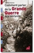 Littérature jeunesse : aborder la Grande Guerre avec des ... - France Info | Pêle-mêle de centres d'intérêt | Scoop.it