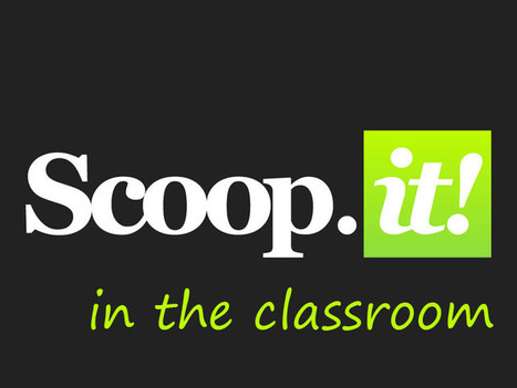 Why Scoopit Is Becoming An Indispensable Learning Tool | Hudson HS Learning Commons | Scoop.it