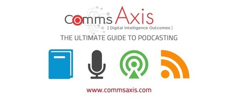 The Ultimate Guide to #Podcasting | Podcasts | Scoop.it