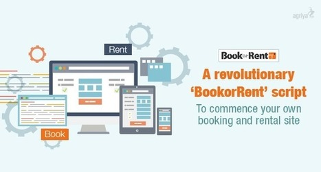 BookorRent- An easy way to build a flexible booking and rental platform | BookOrRent - Booking Software, Rental Software - Agriya | Scoop.it