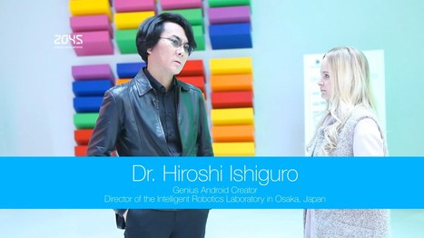 Dr Hiroshi Ishiguro in the Avatar Technology Digest Extra - YouTube | leapmind | Scoop.it