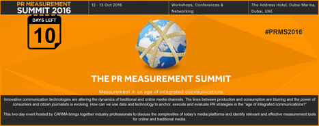 10 DAYS LEFT ~ The PR Measurement Summit 2016 ~ Dubai | PR Measurement Central | Scoop.it