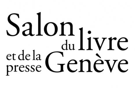 Le Salon du livre et de la presse de Genève annonce le programme de ses journées professionnelles | Infocom | Scoop.it