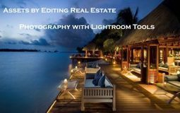 Assets by Editing Real Estate photography with Lightroom tools - Image Solutions India   PHOTO EDITING SERVICES   REAL ESTATE IMAGE EDITING SERVICES   Scoop.it
