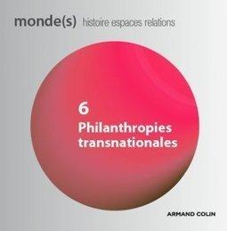 Philanthropes de TOUS les pays…A propos de : Philanthropies Transnationales | Le BONHEUR comme indice d'épanouissement social et économique. | Scoop.it