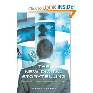 Amazon.com: The New Digital Storytelling: Creating Narratives with New Media (9780313387494): Bryan Alexander: Books | Tracking Transmedia | Scoop.it