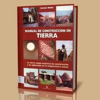 Introducción a la teoria de construcción en tierra | Construcción residencial | Scoop.it