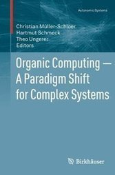 Organic Computing – A Paradigm Shift for Complex Systems | Physics as we know it. | Scoop.it