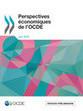 Perspectives économiques de l'OCDE, Volume 2016 Numéro 1 | Politiques économiques | Scoop.it