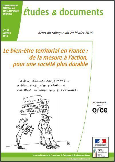 Le bien-être territorial en France : de la mesure à l'action, pour une société plus durable - Ministère du Développement durable | Utilité sociale, impact social and co ! | Scoop.it