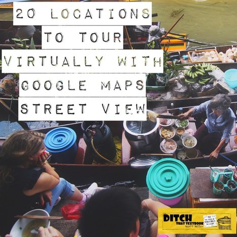 20 locations to tour virtually with Google Maps Street View via @mattmiller | Educational Technology | Scoop.it