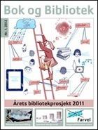 Bok og Bibliotek nr 1/2012 | Skolebibliotek | Scoop.it
